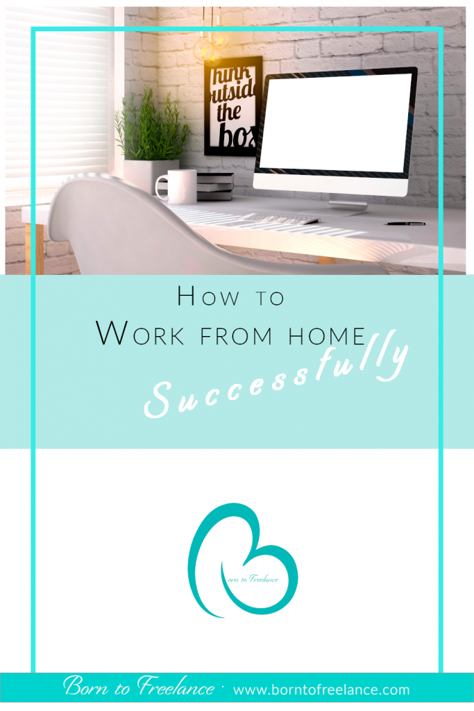 Work from Home Successfully