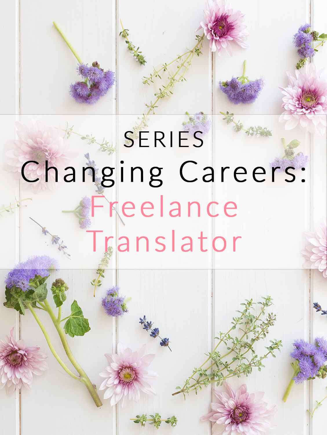 Change Careers: Freelance Translator