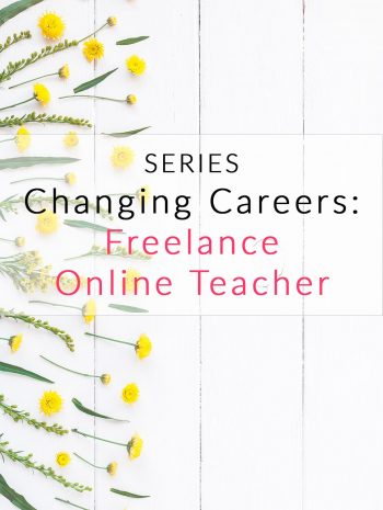 Changing Careers: Online Teacher