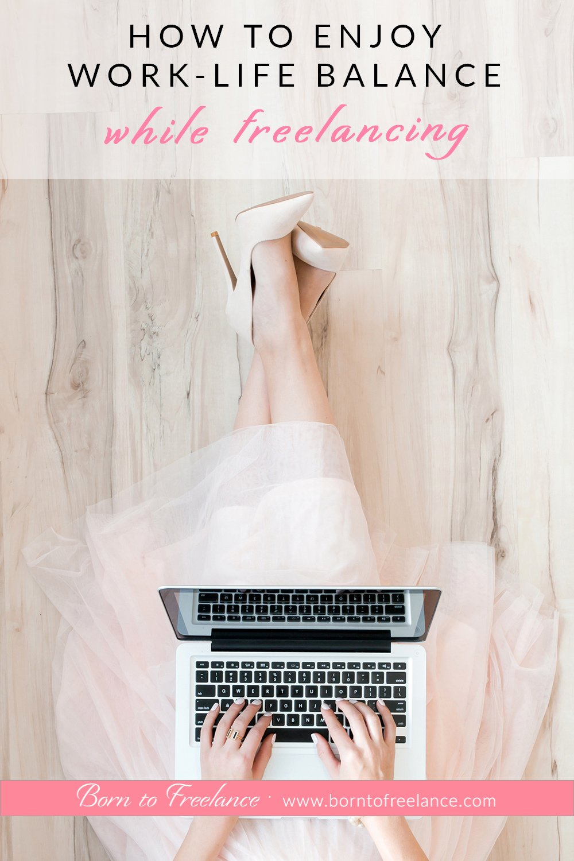 Work-life Balance for Freelancers