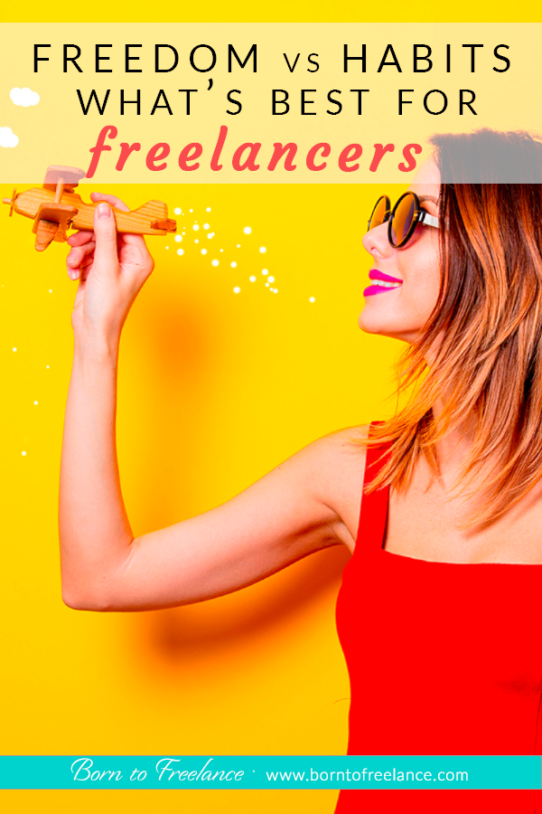 When it comes to freelancing and working by yourself, what makes more sense? Following strict habits, or just go with the flow? #freelancingfreedom #sethabits #habitsvsfreedom #borntofreelance #workfromhome