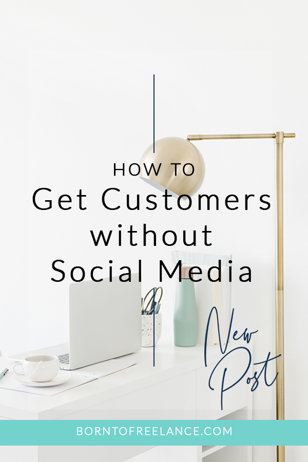 How to get customers without social media